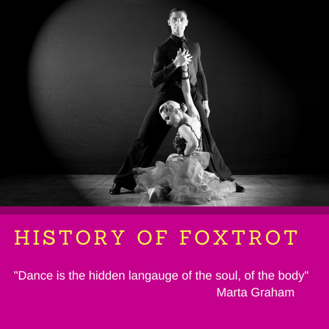 Foxtrot Dance Lessons in Winnetka – History of Foxtrot